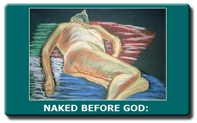 NAKED BEFORE GOD